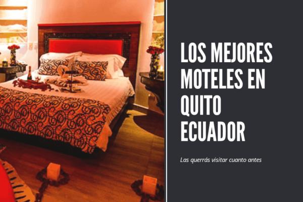Los Mejores Moteles en Quito
